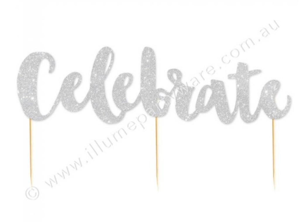 Celebrate Silver Glitter Cake Topper