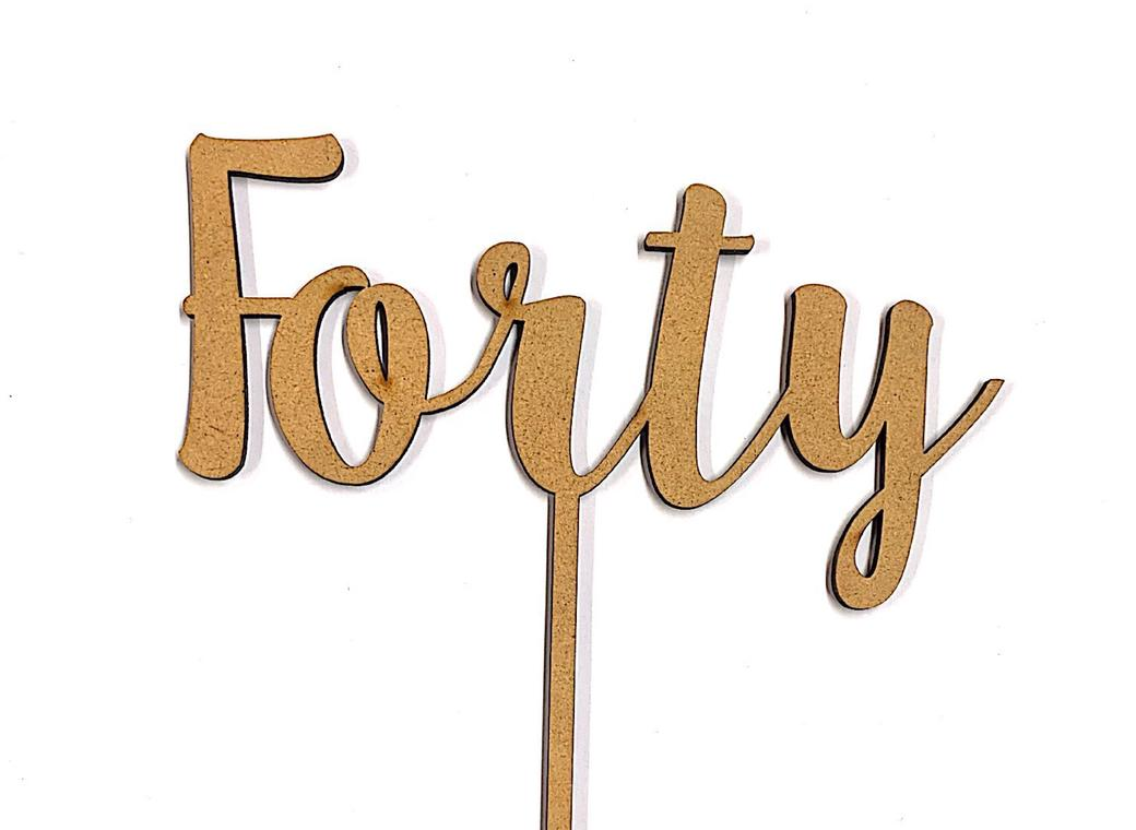 Forty Cake Topper - Wood