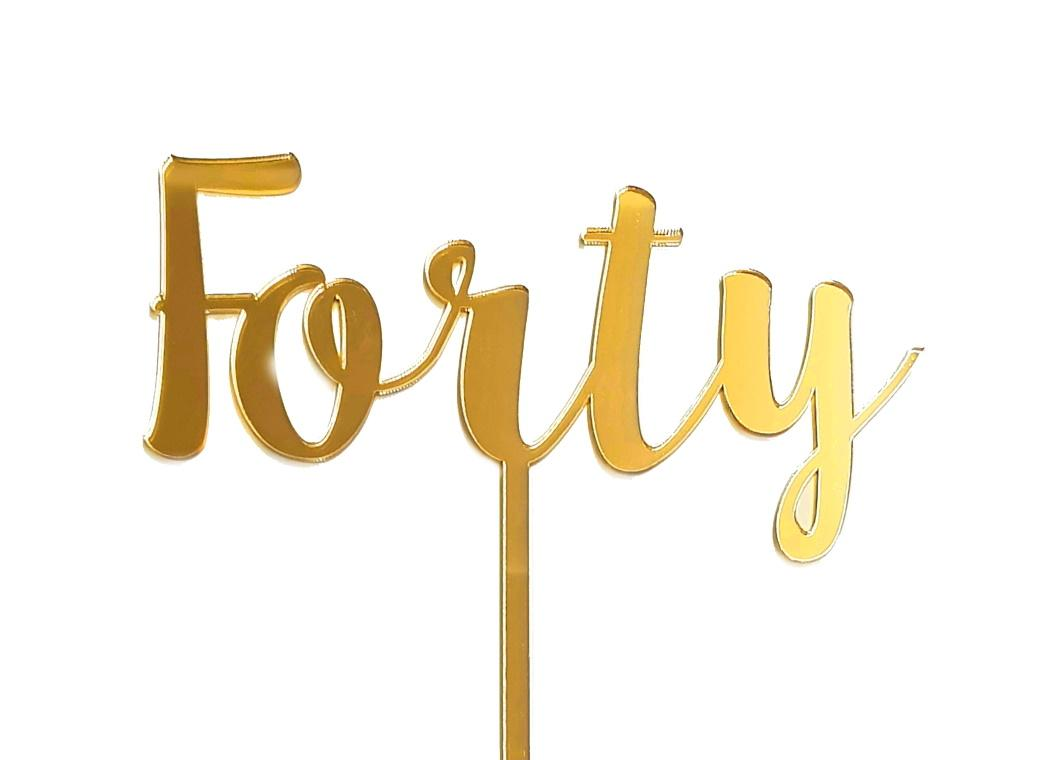 Forty Cake Topper - Gold Mirror