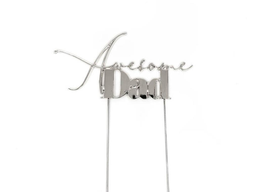 Silver Metal Cake Topper - Awesome Dad